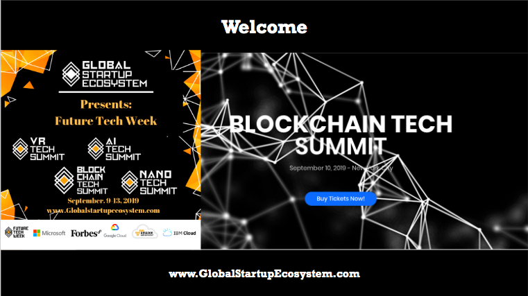 Why the GlobalStartupEcosystem Launched Blockchain Tech Summit (Future Tech Week) with Microsoft 2019